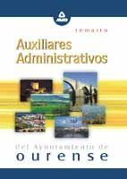 AUXILIARES ADMINISTRATIVOS DEL AYUNTAMIENTO DE OURENSE. TEMARIO
