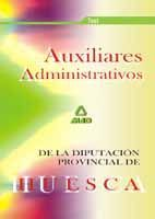 AUXILIARES ADMINISTRATIVOS DE LA DIPUTACIÓN PROVINCIAL DE HUESCA. TEST