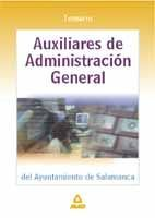 AUXILIARES ADMINISTRATIVOS DE LA DIPUTACIÓN PROVINCIAL DE CASTELLÓN. TESTAUXILIAR DE ADMINISTRACION DEL AYUNTAMIENTO DE SALAMANCA TEMARIO