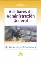 AUXILIARES ADMINISTRATIVOS DE LA DIPUTACIÓN PROVINCIAL DE CASTELLÓN. TESTAUXILIAR DE ADMINISTRACION DEL AYUNTAMIENTO DE SALAMANCA TEMARIO