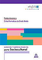 EJERCICIOS DE LA PARTE SOCIO-CULTURAL.PRUEBAS DE ACCESO A CICLOS FORMATIVOS DE GRADO MEDIO.