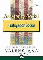 ASISTENTE SOCIAL/TRABAJADOR SOCIAL DE LA GENERALITAT VALENCIANA. TEST TEST