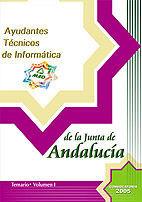 AYUDANTES TECNICOS. OPCION INFORMATICA. JUNTA DE ANDALUCIA. TEMARIO VOLUMEN I
