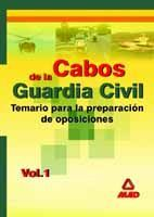 CABOS DE LA GUARDIA CIVIL. TEMARIO. VOLUMEN I