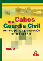 CABOS DE LA GUARDIA CIVIL. TEMARIO. VOLUMEN II