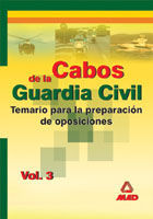 CABOS DE LA GUARDIA CIVIL. TEMARIO. VOLUMEN III