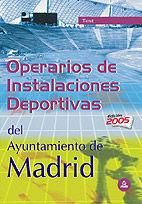 OPERARIOS DE INSTALACIONES DEPORTIVAS DEL AYUNTAMIENTO DE MADRID. TEST