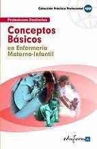CONCEPTOS BÁSICOS EN ENFERMERA MATERNO-INFANTIL ...PROFESIONAL