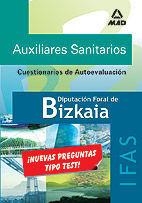AUXILIARES SANITARIOS DE LA DIPUTACION FORAL DE BIZKAIA. INSTITUTO DE ASISTENCIA SOCIAL. TEST DE AUTOEVALUACION
