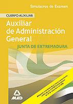 TEMARIO ESPECIFICO CUERPO AUXILLIAR DE LA COMUNIDAD AUTONOMA DE EXTREMADURA. SIMULACROS DE EXAMEN