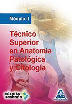 TÉCNICO SUPERIOR EN ANATOMÍA PATOLÓGICA Y CITOLOGÍA. MÓDULO II