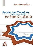 AYUDANTES TECNICOS DE MEDIO AMBIENTE DE LA JUNTA DE ANDALUCIA. TEMARIO.