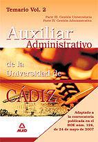 ESCALA AUXILIAR ADMINISTRATIVA DE LA UNIVERSIDAD DE CÁDIZ. TEMARIO. VOLUMEN II