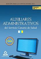 AUXILIARES ADMINISTRATIVOS DEL SERVICIO CANARIO DE SALUD. TEMARIO VOLUMEN II
