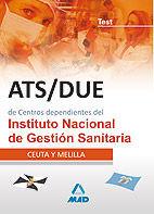 ATS/DUE DE CENTROS DEPENDIENTES DEL INSTITUTO NACIONAL DE GESTIÓN SANITARIA. TEST