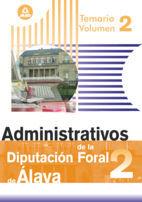 ADMINISTRATIVOS DE LA DIPUTACIÓN FORAL DE ÁLAVA. TEMARIO. VOLUMEN II