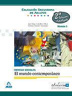 CIENCIAS SOCIALES. EL MUNDO CONTEMPORÁNEO, MÓDULO 3. EDUCACIÓN SECUNDARIA DE ADULTOS
