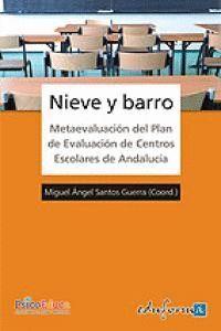 NIEVE Y BARRO METAEVALUACIÓN DEL PLAN DE EVALUACIÓN DE CENTROS DE ANDALUCA