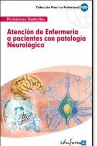 ATENCIÓN DE ENFERMERA A PACIENTES CON PATOLOGA NEUROLÓGICA