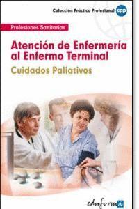 ATENCIÓN DE ENFERMERA AL ENFERMO TERMINAL, CUIDADOS PALIATIVOS