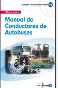 MANUAL DE CONDUCTORES DE AUTOBUSES OFICIOS VARIOS