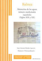 MEMORIAS DE LAS AGUAS MINERO-MEDICINALES ESPAÑOLAS (SIGLOS XIX Y XX)