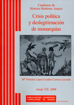 CRISIS POLÍTICA Y DESLEGITIMACIÓN DE MONARQUÍAS