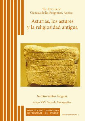 ASTURIAS, LOS ASTURES Y LA RELIGIOSIDAD ANTIGUA