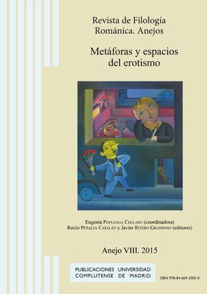 METÁFORAS Y ESPACIOS DEL EROTISMO