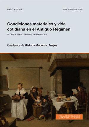 CONDICIONES MATERIALES Y VIDA COTIDIANA EN EL ANTIGUO RÉGIMEN