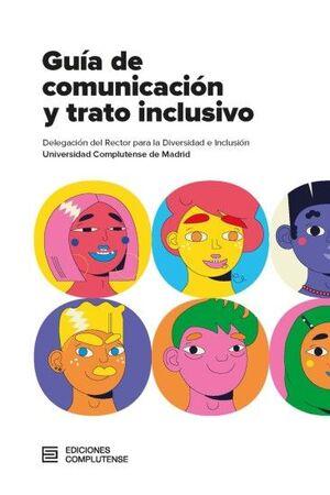 GUÍA DE COMUNICACIÓN Y TRATO INCLUSIVO