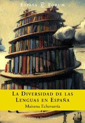 LA DIVERSIDAD DE LAS LENGUAS EN ESPAÑA