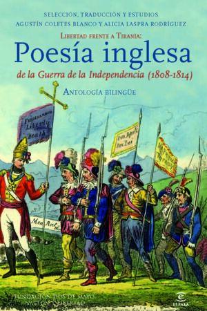 ANTOLOGÍA BILINGÜE DE POESÍA INGLESA DE LA GUERRA DE LA INDEPENDENCIA