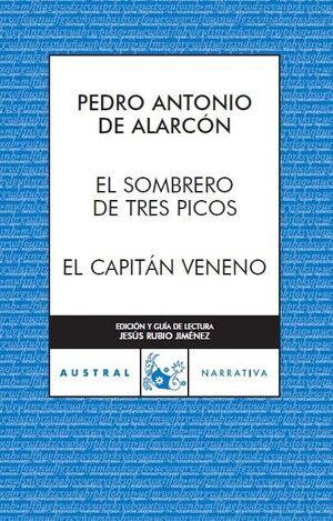 EL SOMBRERO DE TRES PICOS / EL CAPITÁN VENENO