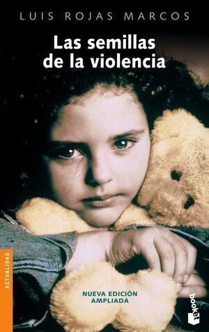 LAS SEMILLAS DE LA VIOLENCIA BOOKET