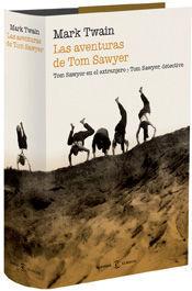 TOM SAWYER LAS AVENTURAS DE TOM SAWYER. TOM SAWYER, DETECTIVE. TOM SAWYER EN EL EXTRANJERO