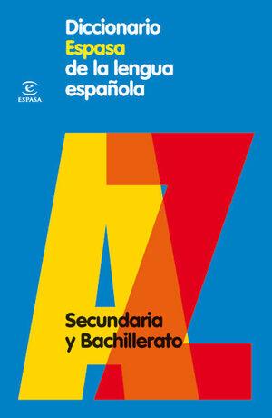 DICCIONARIO DE SECUNDARIA Y BACHILLERATO SECUNDARIA Y BACHILLERATO