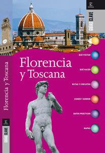 GUAS CLAVE. FLORENCIA Y TOSCANA