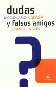 DICCIONARIO DE DUDAS Y FALSOS AMIGOS ESPAÑOL-INGLES