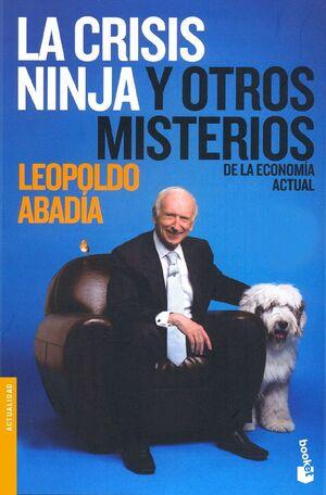 LA CRISIS NINJA Y OTROS MISTERIOS DE LA ECONOMA ACTUAL