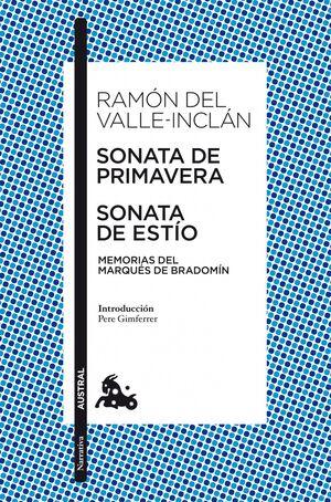 SONATA DE PRIMAVERA / SONATA DE ESTÍO