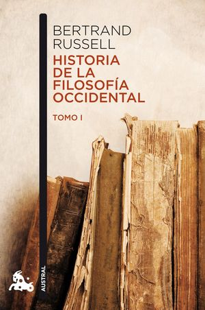 HISTORIA DE LA FILOSOF­A OCCIDENTAL I