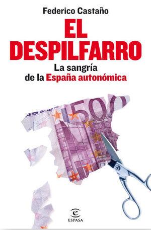EL DESPILFARRO