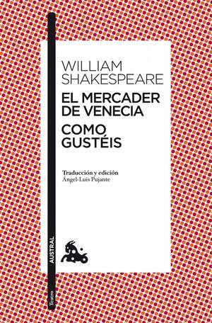 EL MERCADER DE VENECIA / COMO GUSTÉIS
