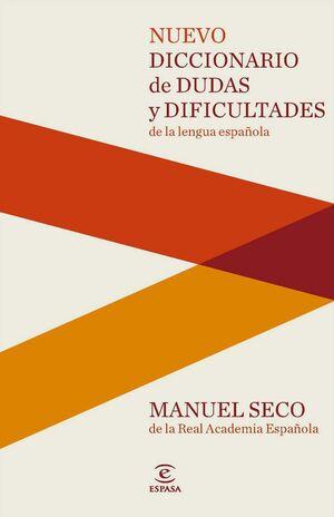 NUEVO DICCIONARIO DE DUDAS Y DIFICULTADES DE LA LENGUA ESPAÑOLA