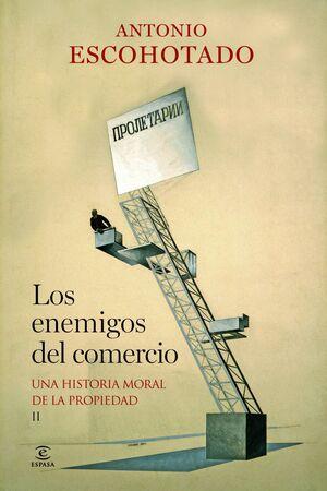 LOS ENEMIGOS DEL COMERCIO II