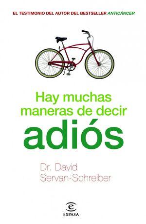 HAY MUCHAS MANERAS DE DECIR ADIÓS