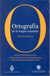 ORTOGRAFA DE LA LENGUA ESPAÑOLA. EDICIÓN COLECCIONISTA