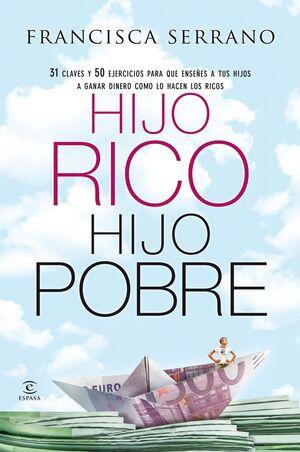 HIJO RICO, HIJO POBRE