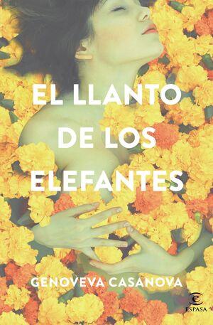 EL LLANTO DE LOS ELEFANTES